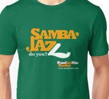 Samba Jazz by Paul in Rio Radio Unisex T-Shirt