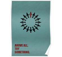 Above All Try Something - Business Quote Poster