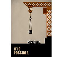 Impossible it is Possible - Business Quote Photographic Print