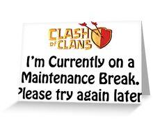 Maintenance Break - Clash of Clans Greeting Card