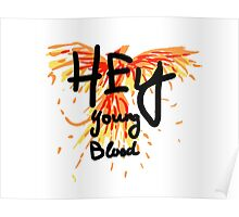 "Phoenix- Fall Out Boy ""Hey Young Blood"" Design  Poster"