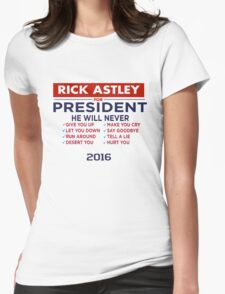 Rick Astley For President - Tshirt Womens Fitted T-Shirt