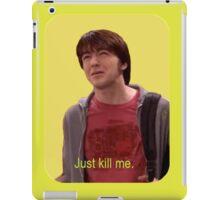 Just Kill Me iPad Case/Skin