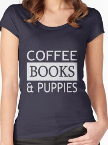 Coffee, Books & Puppies  Women's Fitted Scoop T-Shirt