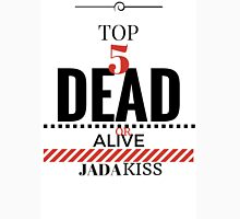 TOP 5 JADA KISS Unisex T-Shirt