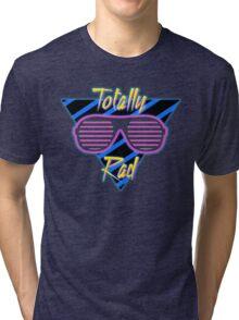 Totally Rad - Funny T-Shirts Tri-blend T-Shirt