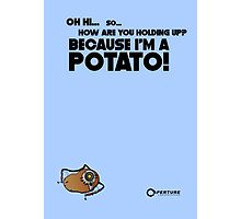 "Portal 2 Funny Poster ""I'm a potato!"" Photographic Print"