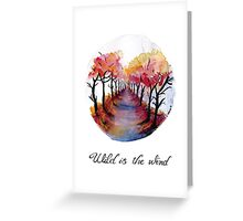 Wild is the Wind - Watercolour Print Greeting Card