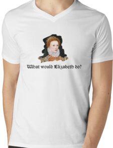What would Elizabeth do? Mens V-Neck T-Shirt