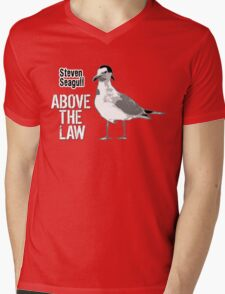 Steven Seagull Above The Law - Funny T-Shirts T-Shirt