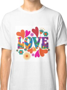 Sixties style mod pop art psychedelic colorful Love text design. Classic T-Shirt