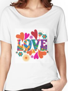 Sixties style mod pop art psychedelic colorful Love text design. Women's Relaxed Fit T-Shirt