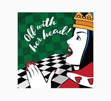 Alice in Wonderland Queen of Hearts yells off with her head Unisex T-Shirt