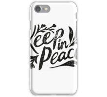 Keep In Peace iPhone Case/Skin