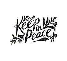 Keep In Peace Photographic Print