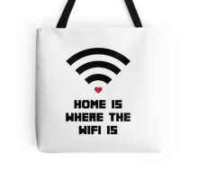 Home Where WiFi Is Funny Quote Tote Bag