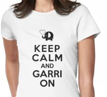 Keep Calm And Garri On Womens Fitted T-Shirt