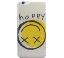 HAPPY? iPhone Case/Skin
