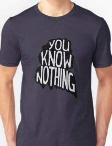 You know nothing, quote (black) Unisex T-Shirt