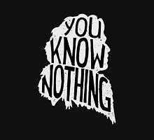 You know nothing, quote (white) Womens Fitted T-Shirt