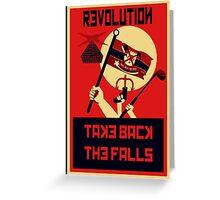 Revolution! Take Back the Falls Greeting Card