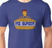 Internal Revenue Service Burger Unisex T-Shirt
