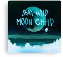 stay wild moon child dark) Canvas Print