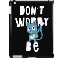 Fairy tail - Don't worry, be happy iPad Case/Skin