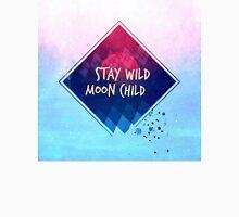 stay wild moon child boho Unisex T-Shirt