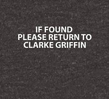 If found please return to Clarke Griffin Unisex T-Shirt