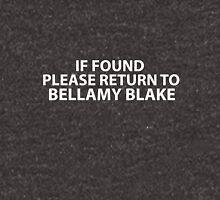 If found please return to Bellamy Blake Unisex T-Shirt