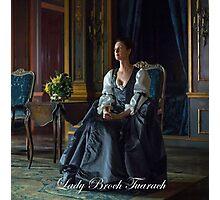 Outlander/Claire Fraser/Lady Broch Tuarach  Photographic Print