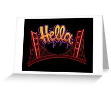 Hella - SF [Black] Greeting Card
