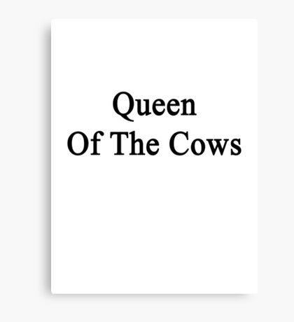 Queen Of The Cows  Canvas Print