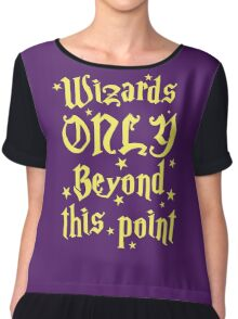 Wizards only beyond this point Chiffon Top