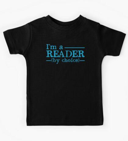 I'm a READER by choice Kids Tee