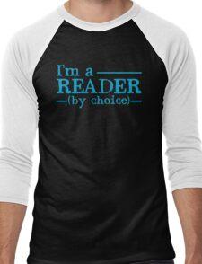 I'm a READER by choice Men's Baseball ¾ T-Shirt