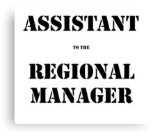 Assistant (to the) Regional Manager Canvas Print