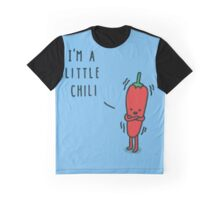I'm a little chili Graphic T-Shirt
