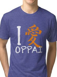 "I Love Oppai shirt (Symbol means ""Love"") Tri-blend T-Shirt"