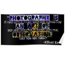 Photography Is Poster
