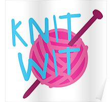 KNIT WIT with ball of wool Poster