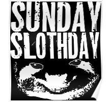 sloth black & white Poster