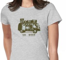 Austin Or Bust! Womens Fitted T-Shirt
