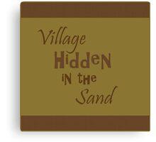 Village Hidden in the Sand Canvas Print