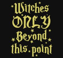 Witches only beyond this point One Piece - Short Sleeve