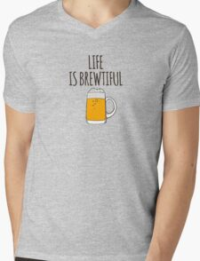 Life is brewtiful Mens V-Neck T-Shirt