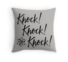 Knock! Knock! Knock! Throw Pillow