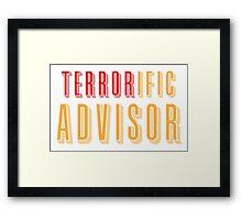 TERRORific Advisor Framed Print