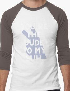 You're the Dude to my Suh Men's Baseball ¾ T-Shirt